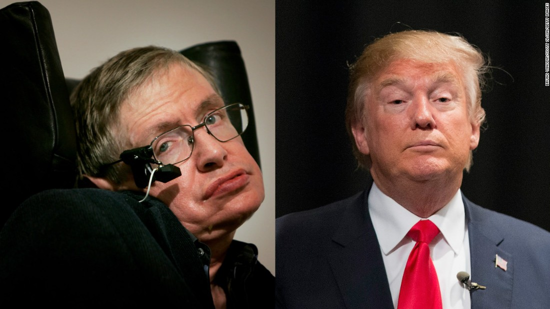 Stephen Hawking I May Not Be Welcome In Trump S America