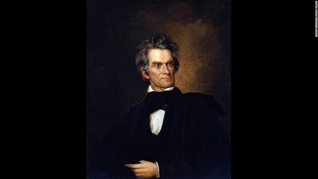 "Best known today as a Southern statesman, political theorist and proponent of slavery, Calhoun served as vice president under John Quincy Adams and stayed in the job for Andrew Jackson. He'd previously been secretary of war and was later secretary of state under John Tyler and James K. Polk. He was also, along with Henry Clay and Daniel Webster, known as one of the ""Great Triumvirate"" statesmen."