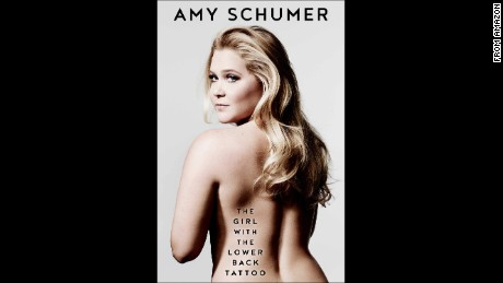 "Amy Schumer' new biography is titled ""The Girl with the Lower Back Tattoo."""