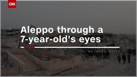 Aleppo through a 7-year-old's eyes