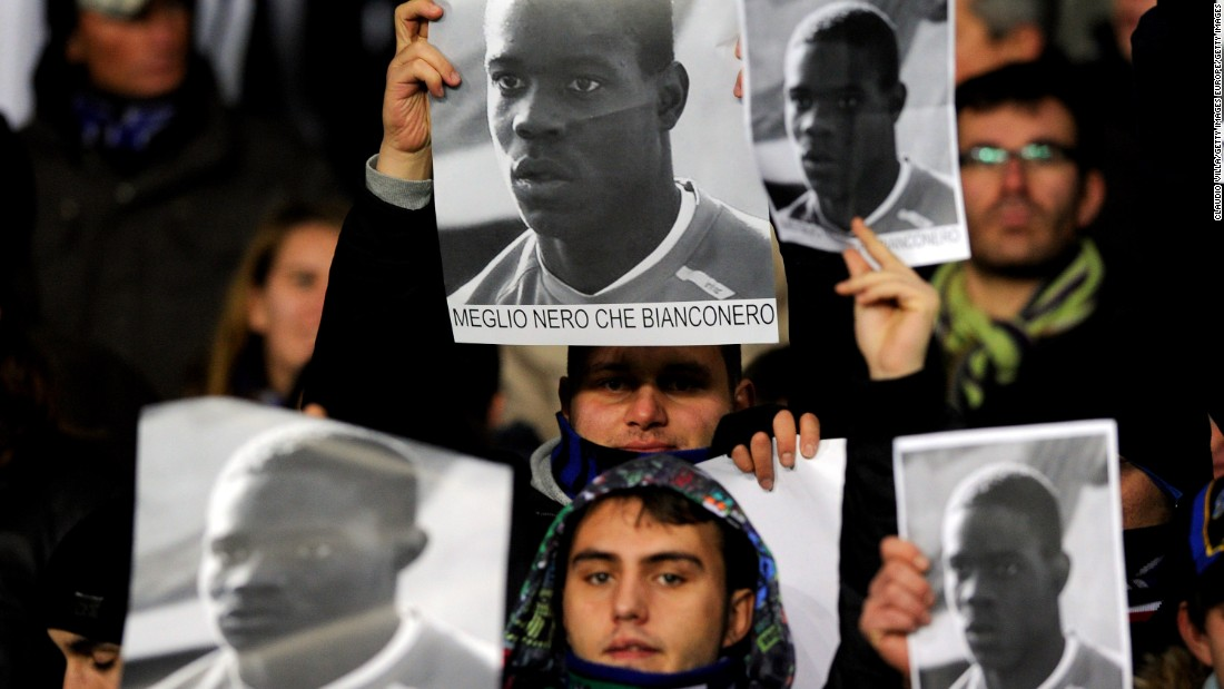 "In 2009 Inter Milan fans held up posters supporting Mario Balotelli in response to racist abuse that the player received at Juventus. The English translation of the posters is ""Better black than Juventus."""