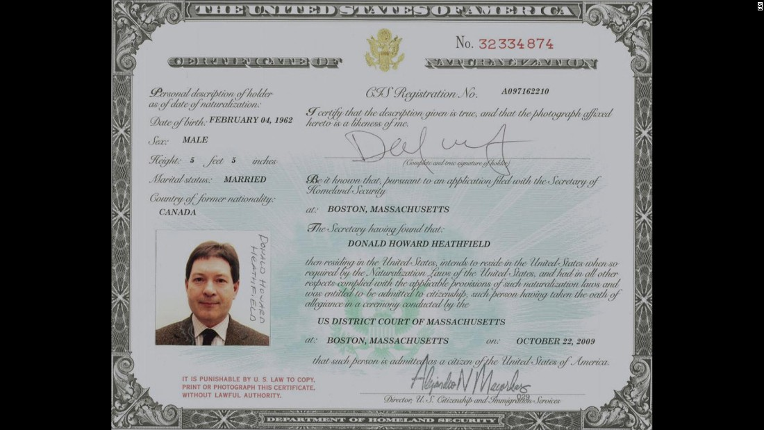 Heathfield also held this certificate of naturalization, which said he was a US citizen.