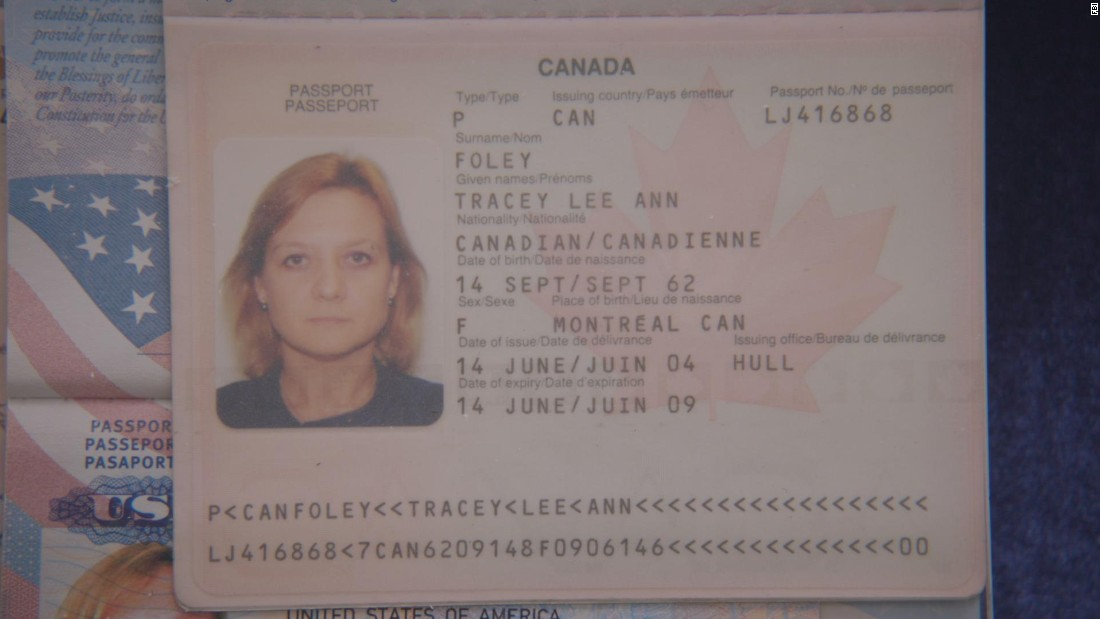 Also living in Boston was Tracey Lee Ann Foley. She held this Canadian passport, which also was obtained by CNN from the FBI.