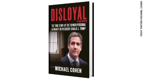 Cohen memoir excerpts paint grim picture of Trump