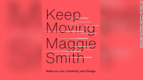 "Maggie Smith composed the meditations in ""Keep Moving&인용; while grappling with the end of her marriage."