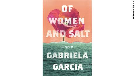 Of Women and Salt by Gabriela Garcia
