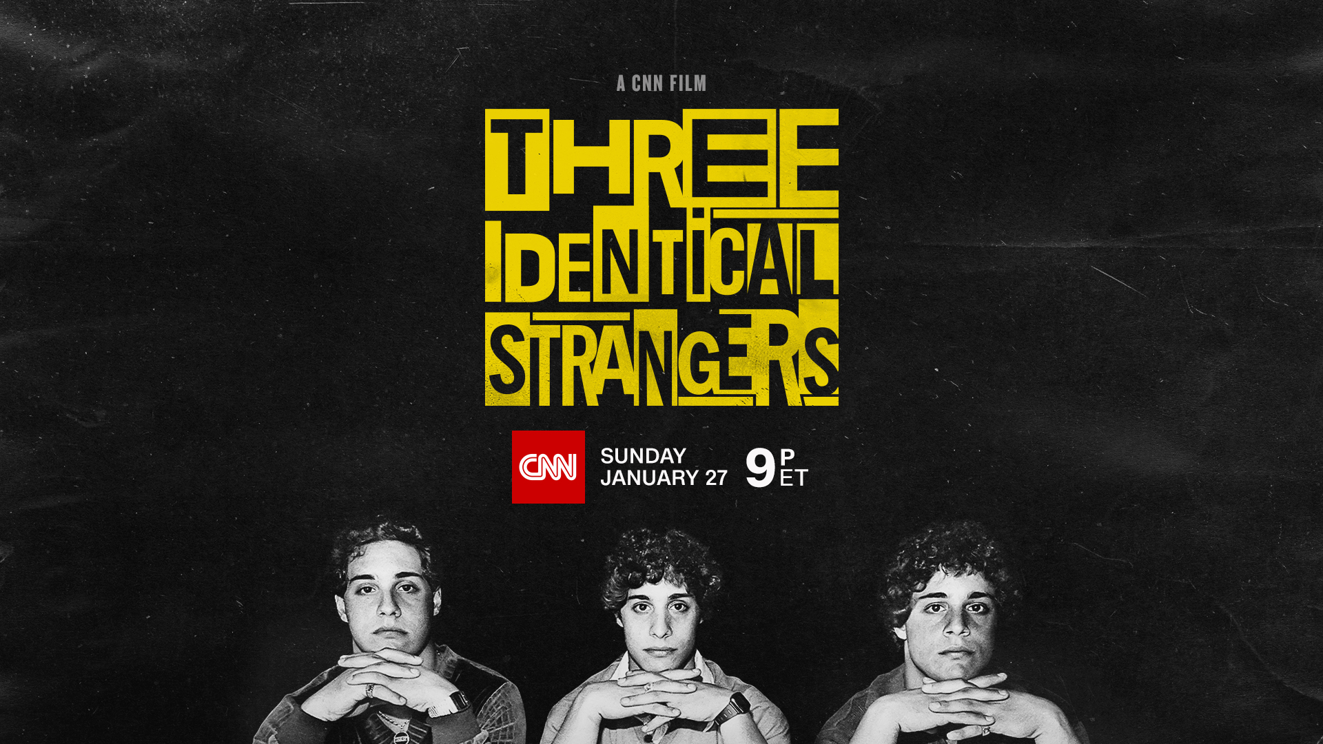 CNN Films Brings THREE IDENTICAL STRANGERS to TV for Sunday