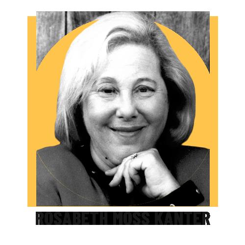 Perspectives Rosabeth Moss Kanter
