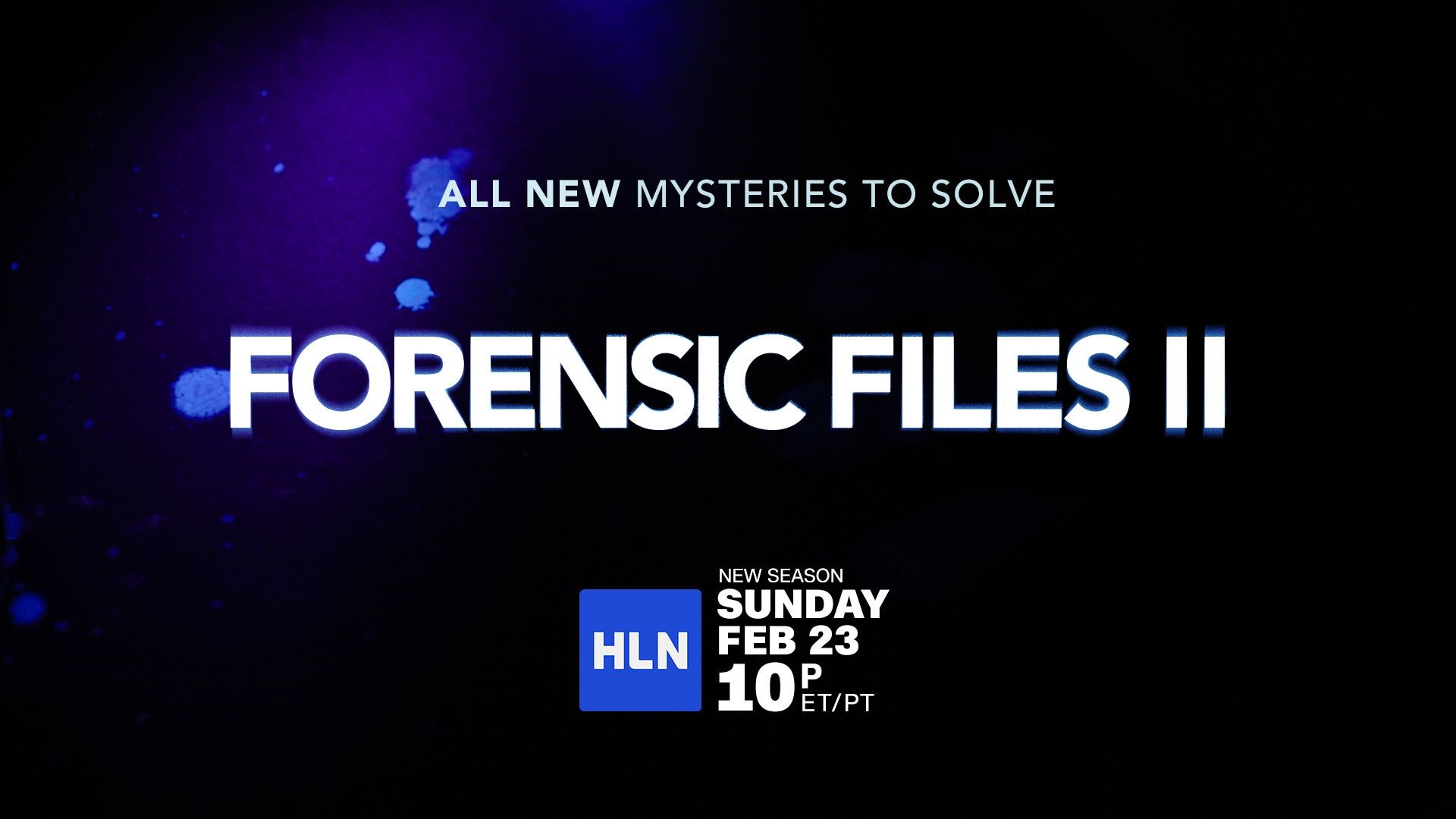 The Wait Is Over Forensic Files Ii Narrated By Bill Camp Dark Waters Joker Launches Sunday February 23 At 10pm Et Pt Exclusively On Hln