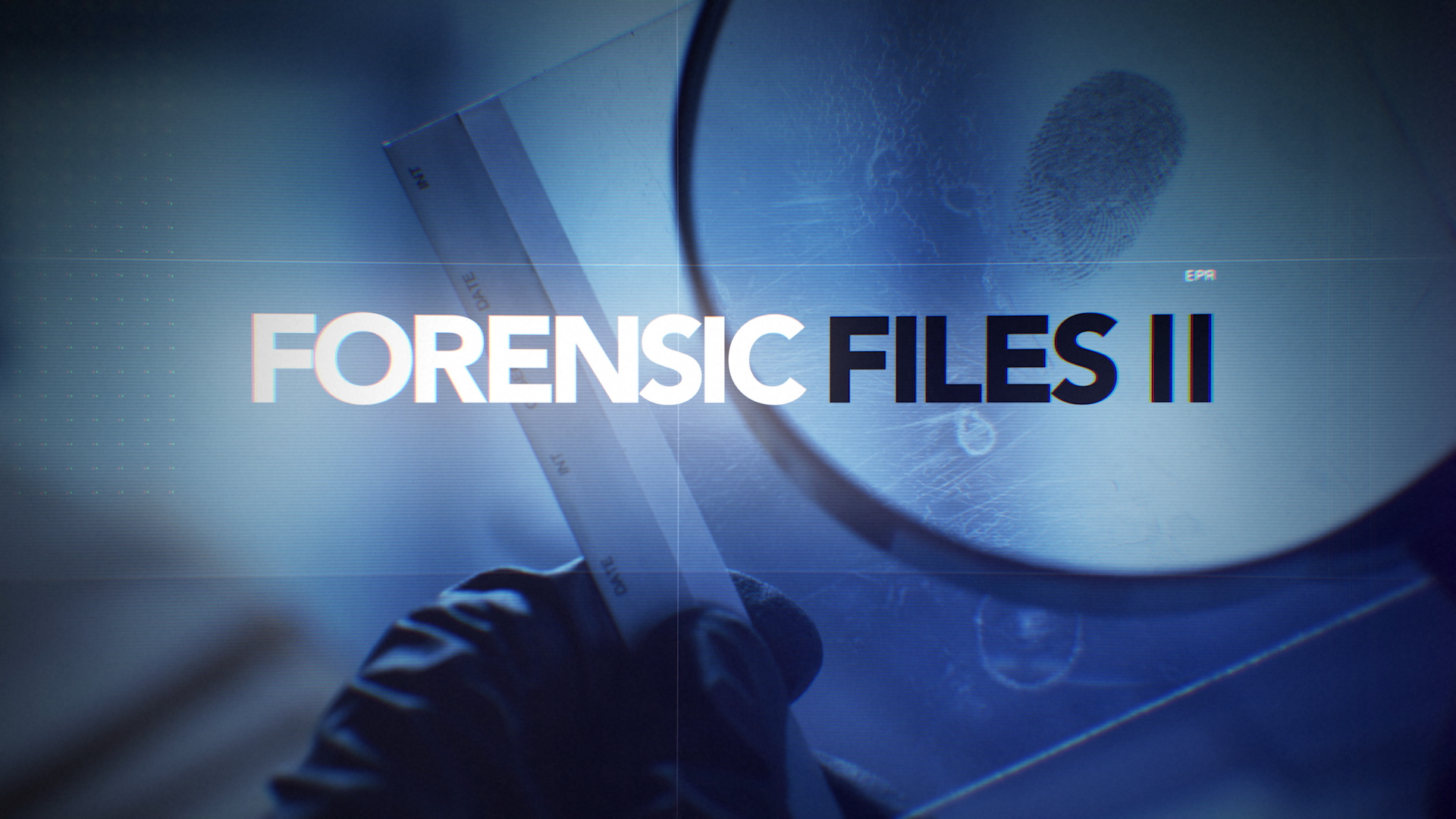 Forensic Files Ii Hln S Highest Rated Original Series Ever Is Renewed For Two Seasons With 32 Episodes