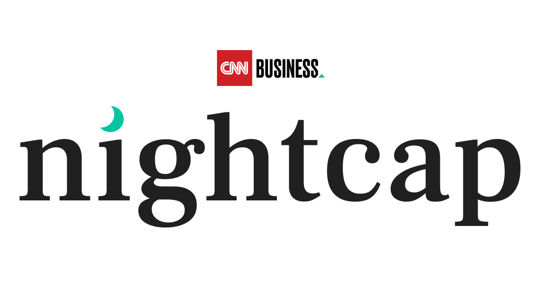 CNN Business Nightcap