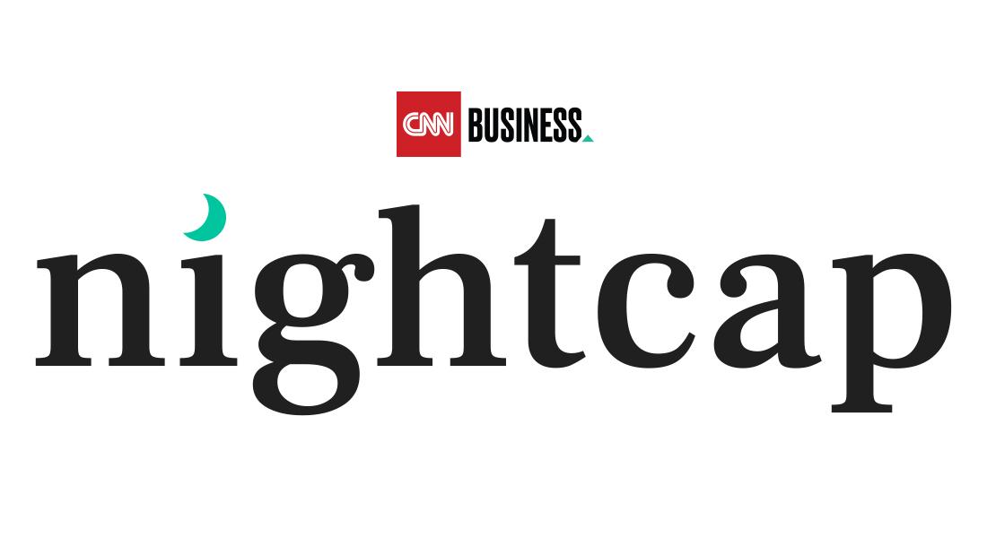 CNN Business Nightcap