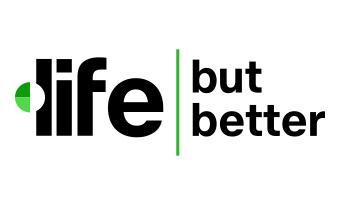 Life, But Better