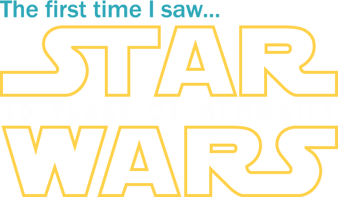 The first time I saw 'Star Wars': 40 years of memories