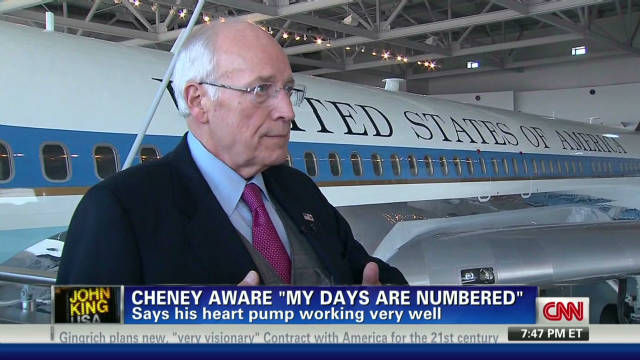 Cheney: 'My days are numbered'