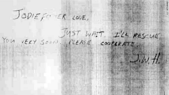 """On his last visit to Yale University, where Foster was a freshman, Hinckley left this note promising to """"rescue"""" her. This also was introduced in evidence at the trial."""