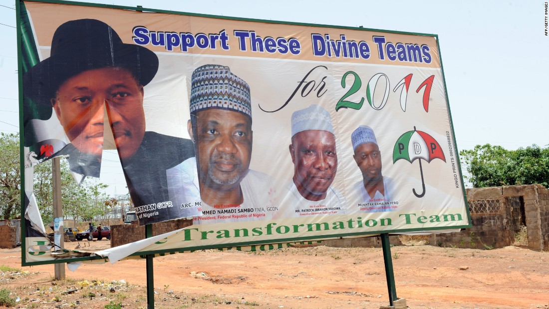 A photograph of President Goodluck Jonathan is displayed on a joint campaign billboard of the ruling People's Democratic Party.