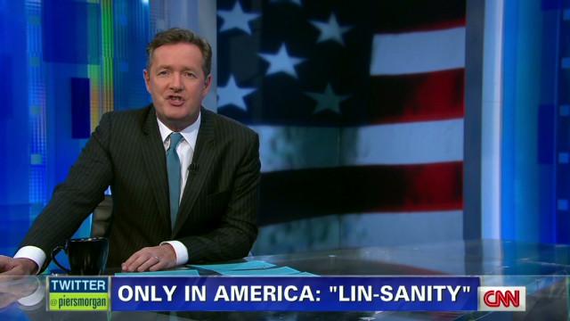 Piers Morgan Details Quot Lin Sanity Quot Cnn Video