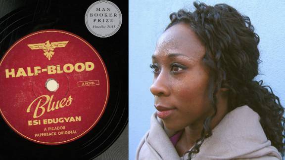 "Esi Edugyan's novel ""Half-Blood Blues"" is a portrayal of jazz musicians in Nazi Germany."