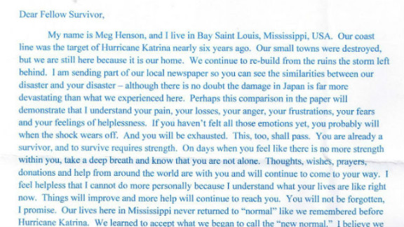 A Katrina survivor offers advice on how to adjust to life after a major disaster.  She ended up writing more than a hundred letters to victims of the earthquake and tsunami.