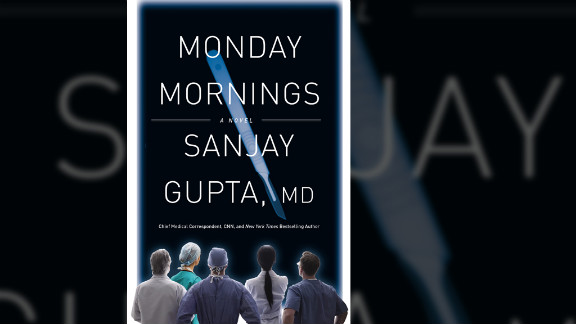 """Monday Mornings"" by CNN's Dr. Sanjay Gupta will be available Tuesday."