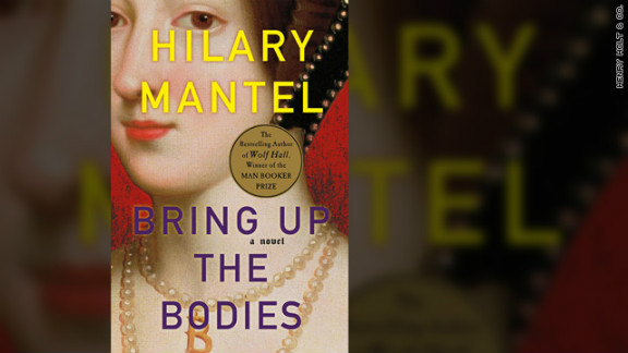 """Bring Up the Bodies"" by Hilary Mantel is available from Henry Holt & Co."
