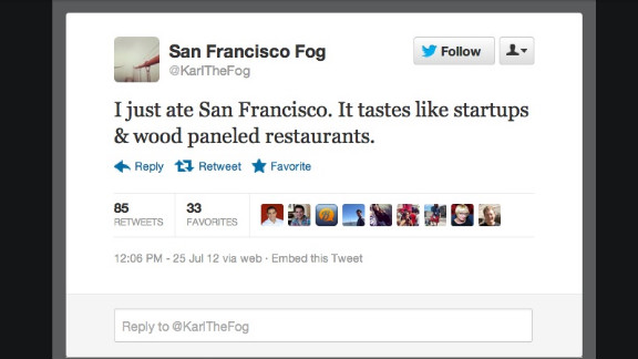 """As chilly fog in San Francisco, Karl knows what it's like to go unappreciated. While many bemoan his mass of damp air, @KarlTheFog tweets in first-person about precipitation facts, how it feels when people complain about him, and which part of San Francisco he's """"eating"""" at any given moment. Followers: 5,656"""