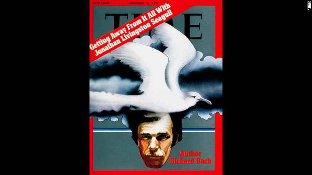 "Richard Bach, author of ""Jonathan Livingston Seagull,"" was featured on the cover of Time magazine on Nov. 13, 1972."
