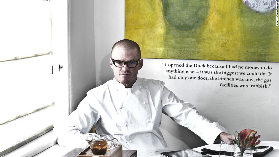 "Heston Blumenthal: ""I opened the Duck because I had no money to do anything else -- it was the biggest thing we could do. It had only one door, the kitchen was tiny, the gas facilities were rubbish."""