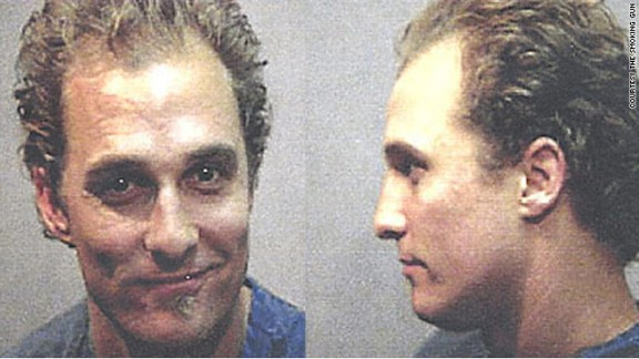 Matthew McConaughey was arrested in Austin, Texas, in 1999 after police allegedly found him dancing naked