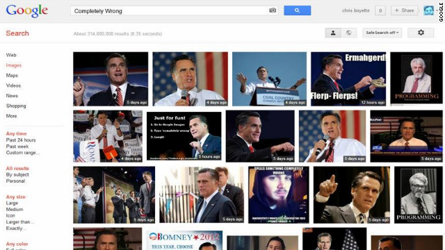 "A Google Image search for ""completely wrong"" produces almost a full page of Mitt Romney photos."
