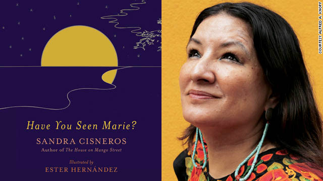 "Author Sandra Cisneros wrote ""Have You Seen Marie?"" after the death of her mother."