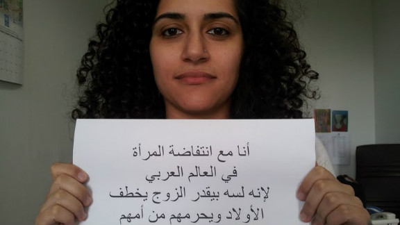 """""""I am with the uprising of women in the Arab world, because the husband is still allowed to kidnap the children from their mother because he is the father,"""" wrote Farah Barqawi, a Palestinian."""