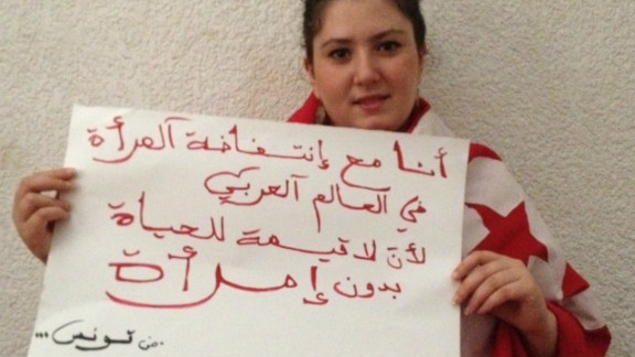"""""""I am with the uprising of women in the Arab world because life is worthless without women,"""" wrote Nedra, from Tunisia."""