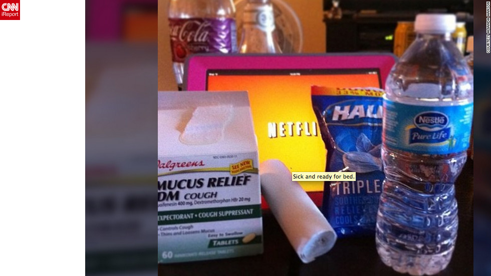 "Las Vegas junior high teacher <a href=""http://ireport.cnn.com/docs/DOC-909524"">Amanda Hanson</a> is out with the flu. She says water, medicine and long hours of watching movies on Netflix are helping her recover."