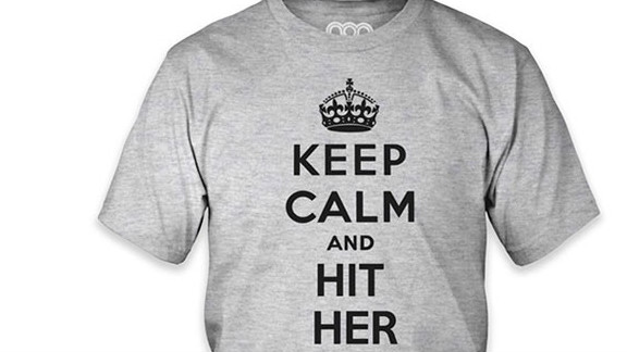 """This shirt, with the slogan """"Keep Calm and Hit Her,"""" was among those listed for sale on Amazon."""