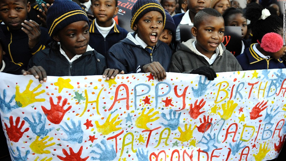 "South African schoolchildren sang happy birthday to Mandela when he turned 94 on July 18, 2012 -- officially known as ""Nelson Mandela Day."" The nation's 12 million schoolchildren began their day with a special song, singing: ""We love you father."""