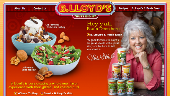 In 2008, B. Lloyd's nut company announced a multiyear partnership with Deen. The celebrity chef develops and promotes recipes for the brand.