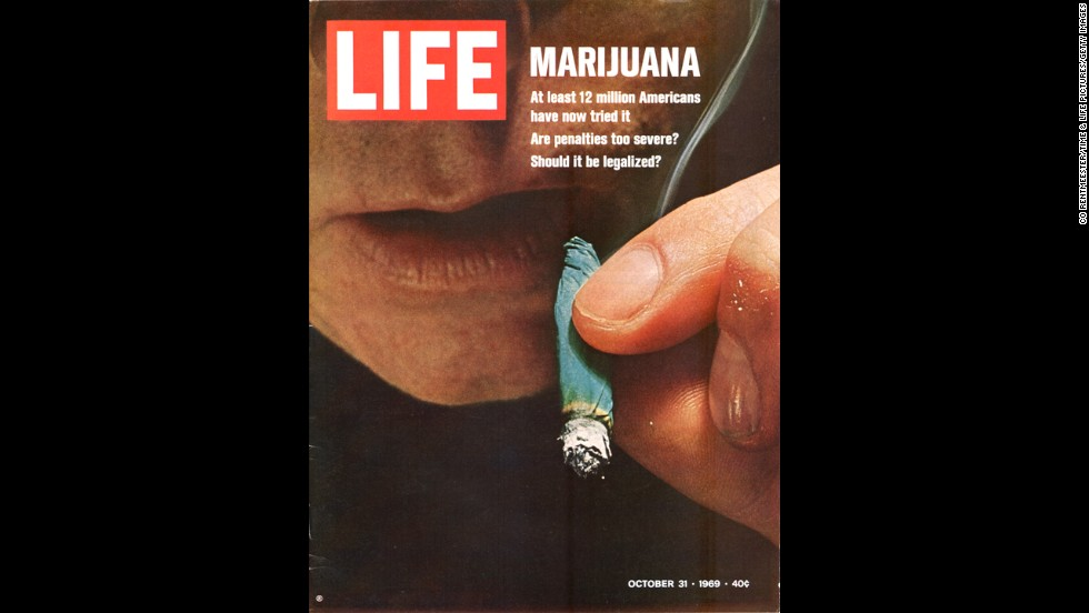 "Marijuana reform was the <a href=""http://life.time.com/culture/war-on-drugs-1969-photos-from-u-s-customs-operation-intercept/#1"" target=""_blank"">Life magazine cover story</a> in October 1969. The banner read: ""At least 12 million Americans have now tried it. Are penalties too severe? Should it be legalized?"""