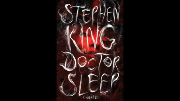 "No. 1: ... Stephen King. With 2013's ""Doctor Sleep,"" the legendary writer returned to his haunting story ""The Shining"" and dug up a new thread. Dan Torrance is now a middle-aged drifter who's settled for living in a New England town where he works at a nursing home. When he encounters a 12-year-old girl with unique gifts, Dan's old demons begin to surface once again."
