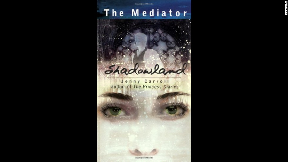 "In ""Shadowland,"" the first installment of The Mediator series, author Meg Cabot introduces high schooler Suze, a ""mediator"" who helps ghosts put unresolved issues to rest."