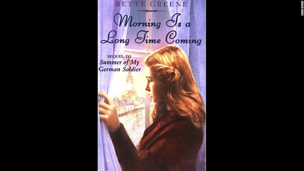 "Bette Greene's ""Morning Is a Long Time Coming"" picks up where ""Summer of My German Soldier"" left off, with teen protagonist Patty Bergen traveling to Europe to find the family of the German soldier she harbored until he was caught and summarily executed."