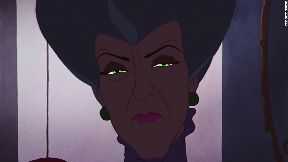 "Lady Tremaine in Disney's 1950 film ""Cinderella"" is a cruel and wicked stepmother. She never physically harms Cinderella, but she does set out to punish and torment her by forcing her to be a maid in their home."