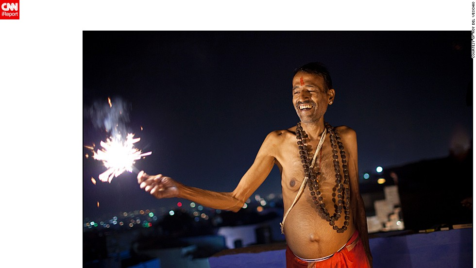 "Roy del Vecchio from the Netherlands was traveling through India during Diwali. ""I love India and wanted to experience the festival once in Rajasthan. <a href=""http://ireport.cnn.com/docs/DOC-1046028"" target=""_blank"">This man invited me for sweets</a>, a tradition during Diwali, and together with his sons we lit some fireworks on the rooftop,"" said the 39-year-old."
