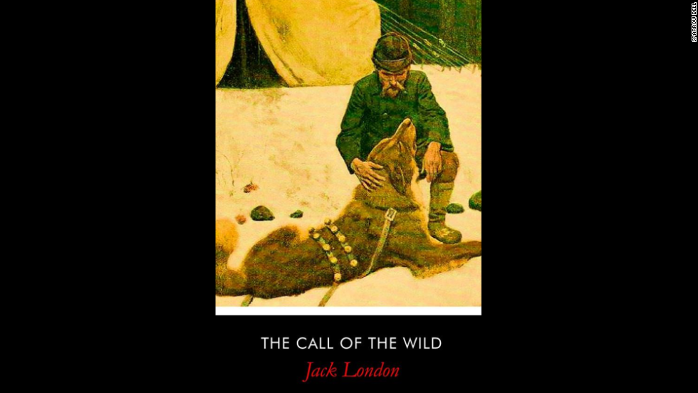 "Jack London's classic ""The Call of the Wild"" also came up several times as an example of a classic tale of adventure that encouraged perseverance and triumph over adversity."