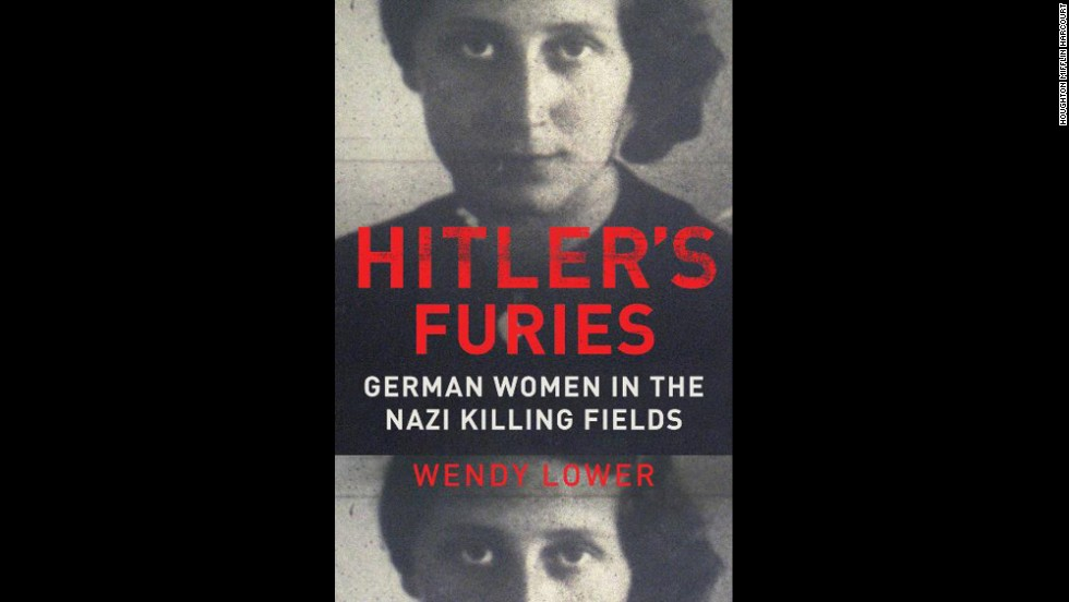 "<strong>Nonfiction:</strong> Wendy Lower, ""<a href=""http://www.nationalbook.org/nba2013_nf_lower.html#.Uo16H42vWL0"" target=""_blank"">Hitler's Furies: German Women in the Nazi Killing Fields</a>"""