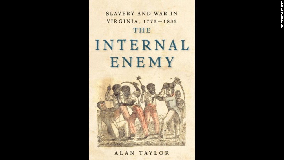 "<strong>Nonfiction: </strong>Alan Taylor, ""<a href=""http://www.nationalbook.org/nba2013_nf_taylor.html#.Uo17Ho2vWL0"" target=""_blank"">The Internal Enemy: Slavery and War in Virginia</a>"""