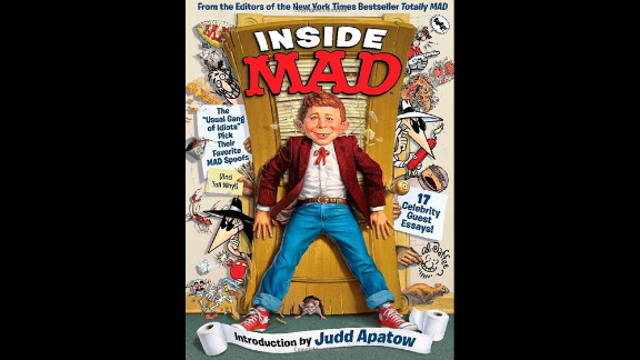 """If you want see what shaped today's comic masterminds ... look no farther than """"Inside Mad."""" The humor magazine that taught wisenheimers to question authority celebrates more than 60 years of parody with a collection of favorite pieces, chosen by staffers. Moreover, several celebrities -- including Judd Apatow, Todd McFarlane, Ken Burns and Roseanne Barr -- were roped into contributing essays. As the magazine would tell you, don't believe a word they say. (Time Home Entertainment, $29.95 -- cheap! Mad is a unit of DC Comics, which is part of Time Warner -- as is CNN.)"""