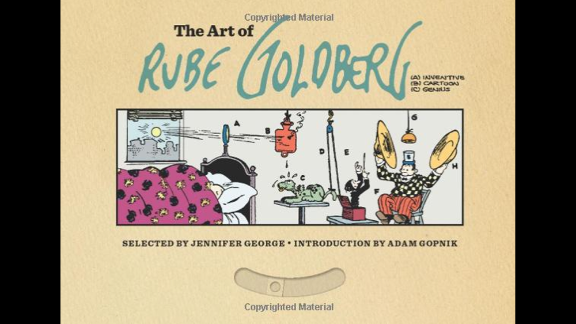 """If you enjoy those clever videos with wacky, domino-like devices ... you may enjoy """"The Art of Rube Goldberg."""" This oversized collection provides illustrations of many of the cartoonist's """"Rube Goldberg machines"""" but also puts him in context as one of the great cartoonists, period. It's not for nothing that the award given by the National Cartoonists Society for the year's outstanding cartoonist is called the Reuben. (Abrams, $60)"""
