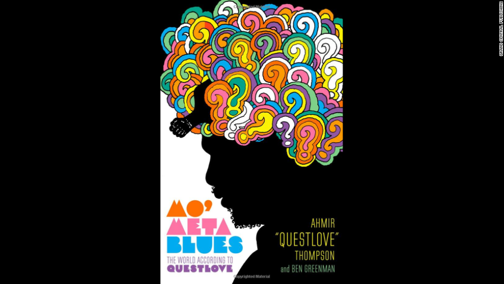 "<em>If you'd like a crash course ... </em>enroll in the school of Ahmir ""Questlove"" Thompson. His book,<strong> ""Mo' Meta Blues,""</strong> complete with a cover that echoes Milton Glaser's famed Dylan poster, is a combination memoir and record-nerd compendium. The Roots drummer and Jimmy Fallon regular is a thoughtful critic and enthusiastic fan. Join his conversation. (Grand Central, $26)"